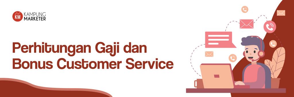 gaji customer service