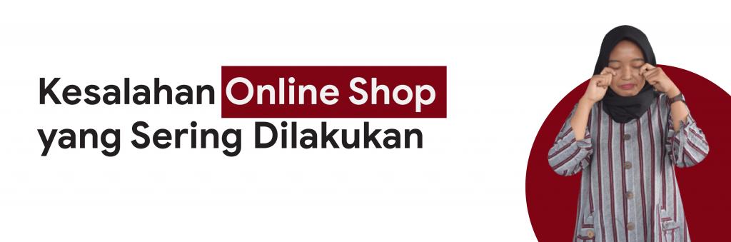 kesalahan online shop