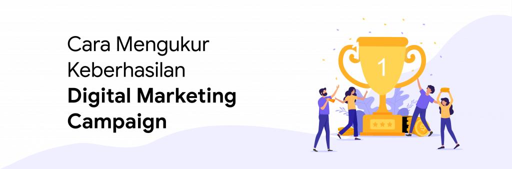 cara mengukur digital marketing campaign