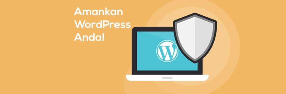 cara mengamankan website wordpress
