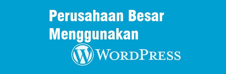 perusahaan besar yang menggunakan wordpress