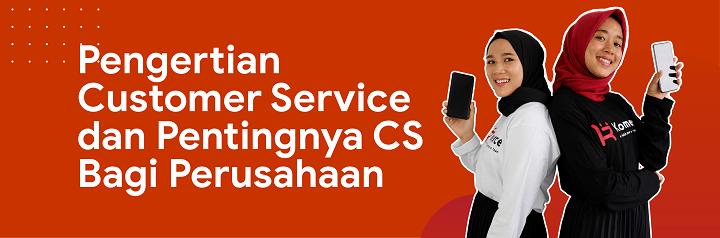 pengertian customer service