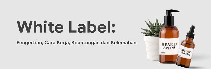 pengertian white label