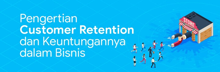 pengertian customer retention adalah