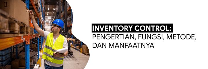 definisi inventory control